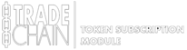 TradeChain Platform - TOKEN Subscription Module